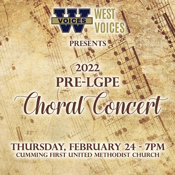Pre-LGPE Choral Concert- Thurs 2-24 – 7pm